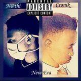 Cronik - New Era(Prod By.Nathi) Cover Art