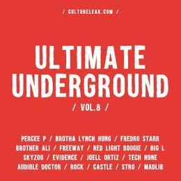 CultureLeak.com - Ultimate Underground vol. 8 Cover Art