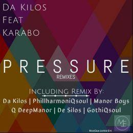 Da Kilos - Pressure Remixes Cover Art