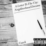 DaBlockadeEnt - A Letter To The City: Neighborhood Dreams Cover Art
