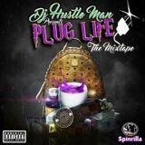 Dj Hustle Man - PLUG LIFE  Cover Art