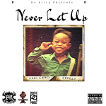 DaKlickBoiGreezy - Never Let Up Cover Art