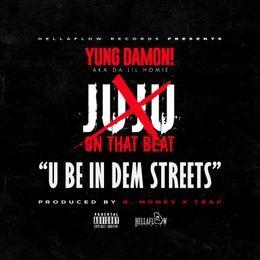 dalilhomie - U Be In Dem Streets (JuJu Diss) Cover Art