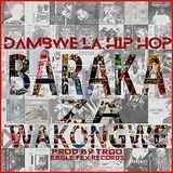 DAMBWE LA HIP HOP - Baraka Za Wakongwe Cover Art