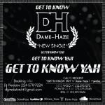 Dame Haze - Get To Know Yah Cover Art