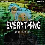 DamonStCloud - Everything (Jersey Club Mix) Cover Art