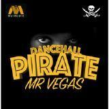 Mr.Vegas - Dancehall Pirate [Drake Diss]