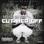DaQuon Da Don - Cut Her Off Freetyle Cover Art