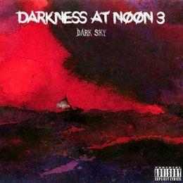 Dark Sky Muzik - Darkness At Noon 3 Cover Art
