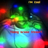 Young Drama Stewart - I'm Cool Album 2 Cover Art