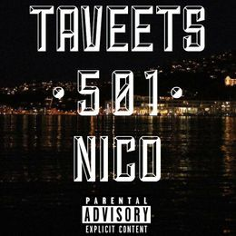 Taveets - 501 Mixtape Cover Art