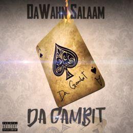 DaWahn Salaam - Da Gambit Cover Art