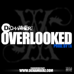 D.Chamberz - Overlooked (Prod. By Tx) Cover Art