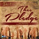 Dee-1 - Thee Pledge