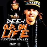 Dee-1 - O.D. On Life Ft. Stalley