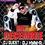 Deejay Axx - DJ AXX MIX DÉCEMBRE WITH DJ HYM-R Cover Art