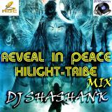 Deejey Shashank - REVEAL IN PEACE(HIGLIGHT TRIBE MIX)DJ SHASHANK Cover Art