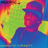 DeeRoc J - Anonymous Threats Cover Art