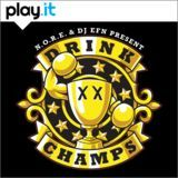 Deltron - Drink Champs Podcast Episode 56: T.I., French Montana, A$AP Rocky Cover Art