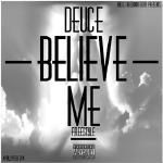 Deuce - Believe Me Freestyle Cover Art