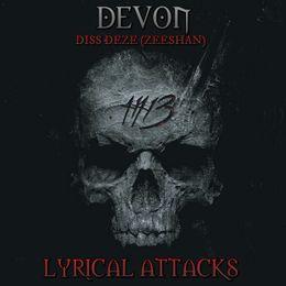 Devon Lucyfer - Devon-Lyrical Attacks Diss on Deze Cover Art