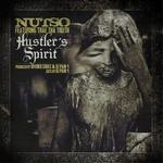 Nutso - Hustler's Spirit (feat. Trae tha Truth)