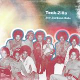 Teck-Zilla - Joe Jackson Kids