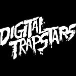 Digital Trapstars