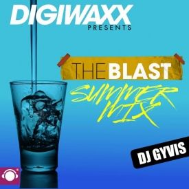 Digiwaxx - THE BLAST: SUMMER MIX Cover Art