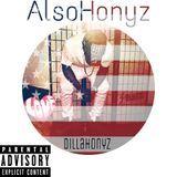Dilla Honyz - ALSO Honyz Cover Art