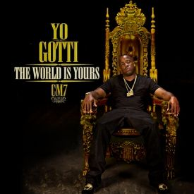 Dinho Zeeck - Yo Gotti - CM7 The World Is Yours