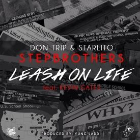 Starlito x Don Trip Ft. Kevin Gates
