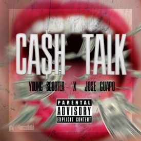 Jose Guapo & Young Scooter