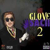 Dirty Glove Bastard - Dirty Glove Sacii 2 Cover Art