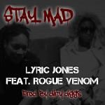 DirtyDiggs - Stay Mad ft Rogue Venom Cover Art