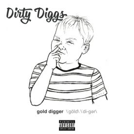 DirtyDiggs - Gold Digger Cover Art