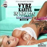 Discjock Romane - Vybz Kartel - In Heaven - October 2016 - Cover Art