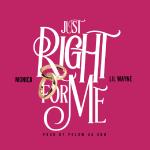 Dj Hunnit Wattz - Just Right For Me (ft. Lil Wayne) Cover Art