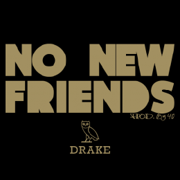 Dj Hunnit Wattz - No New Friends (No DJ)(Feat. Drake, Rick Ross & Lil Wayne) Cover Art