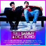 Trill Sammy & Dice SoHo - Really Matter