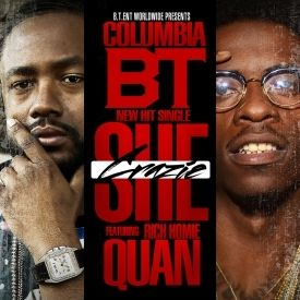 Columbia Bt ft Rich Homie Quan