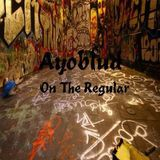 Dj Hunnit Wattz - On The Regular Cover Art
