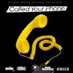 DJ 1Hunnit - Call Your Phone Cover Art