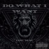 DJ 1Hunnit - Do What I Want Cover Art