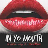 DJ 1Hunnit - In Yo Mouth Cover Art