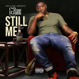 DJ 1Hunnit - Still Me EP Cover Art