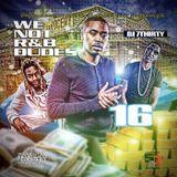 dj 7thirty - WE NOT R&B DUDES VOL 16 Cover Art