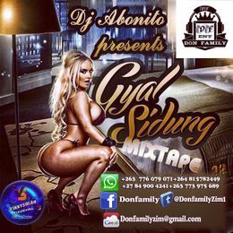 Dj Abonito - GYAL SIDUNG MIXTAPE BY DJ ABONITO @ DON FAMILY SOUND Cover Art