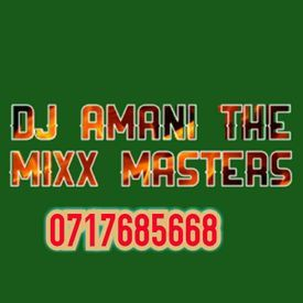 Dj Amani The Mix Master