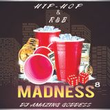 DJ Amazing Goddess - Hip Hop & RnB Madness 8 Cover Art